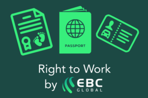 Right to Work Checks by EBC Global